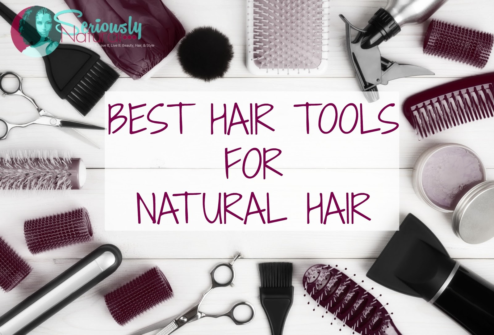 Best Hair Tools For Natural Hair