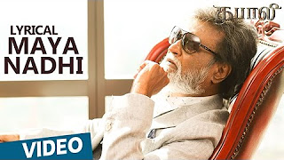 Maya Nadhi Song with Lyrics _ Kabali _ Rajinikanth _ Pa Ranjith _ Santhosh Narayanan