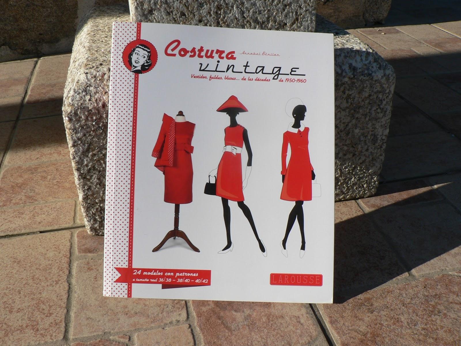 La costurera entrometida: Libros de Costura:Costura Vintage
