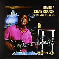 Junior Kimbrough · All Night Long