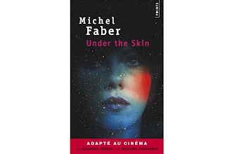 Lundi Librairie : Under the skin / Sous la peau - Michel Faber
