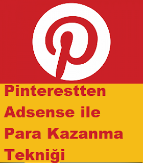Pinterestten Adsense ile Para Kazanma Tekniği