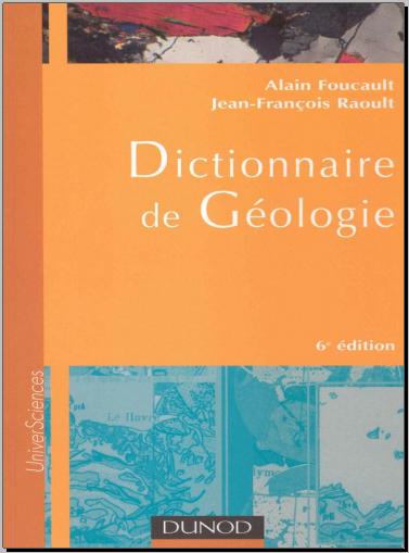 Dictionnaire de géologie, de Alain Foucault, Jean-François Raoult - PDF