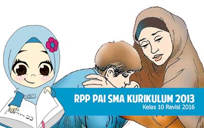 Download RPP PAI SMA Kurikulum 2013 Kelas 10 Revisi 2016