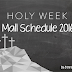 Holy Week Mall Schedule 2016