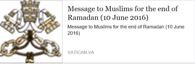 http://www.vatican.va/roman_curia/pontifical_councils/interelg/documents/rc_pc_interelg_doc_20160610_ramadan-2016_en.html