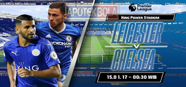Prediksi Pertandingan Leicester City vs Chelsea 15 Januari 2017
