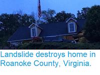 https://sciencythoughts.blogspot.com/2018/05/landslide-destroys-home-in-roanoke.html
