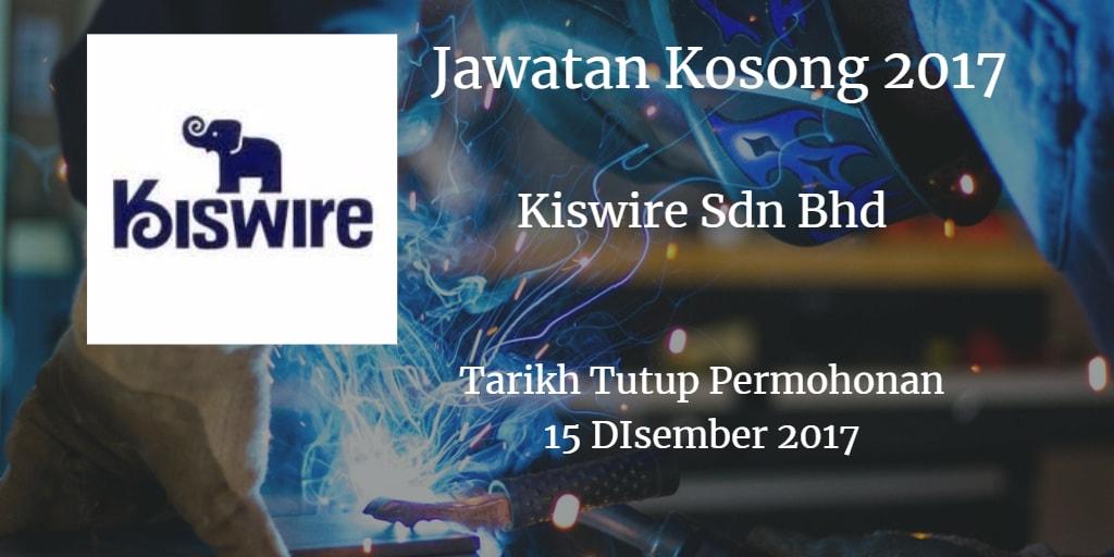 Jawatan Kosong Kiswire Sdn. Bhd 15 Disember 2017