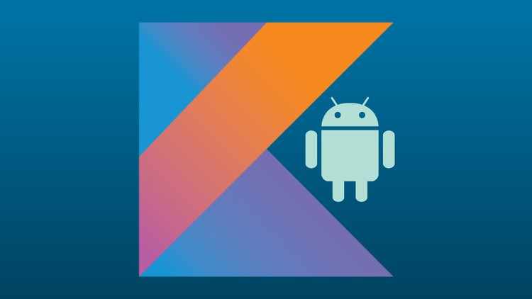 Kotlin for Android Development : Develop an App with Kotlin - Udemy Coupon