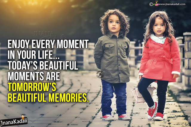 english happiness quotes-enjoy each and every moment quotes in telugu, english quotes about happiness