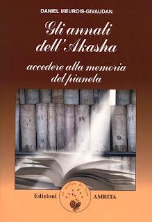 Gli annali dell'Akasha - Daniel Meurois-Givaudan (approfondimento)