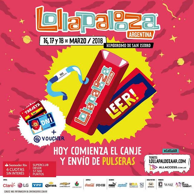 Hoy comienza el CANJE y RETIRO de pulseras para Lollapalooza Argentina 2018
