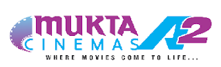 "Mukta A2 Cinema JUST A T""APP""AWAY!"
