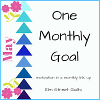 http://www.elmstreetquilts.com/2018/05/one-monthly-goal-may-finish-link-up.html
