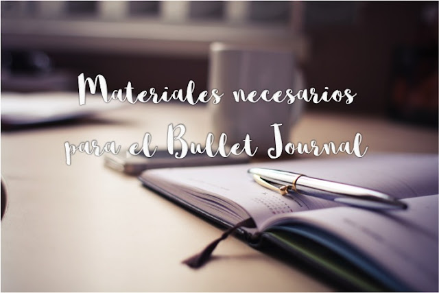Materiales para el Bullet Journal