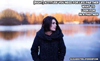 [Right] Attitude You Need for Life-partner