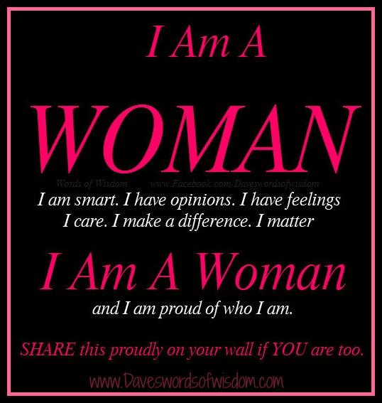 Daveswordsofwisdomcom I Am A Woman