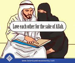 Love each other for the sake of Allah s.w.t