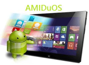 تحميل برنامج AMIDuOS 2018 لتشغيل تطبيقات الاندرويد على الكمبيوتر