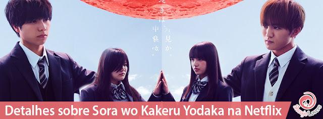 Trailer e visual do dorama Sora wo Kakeru Yodaka na Netflix