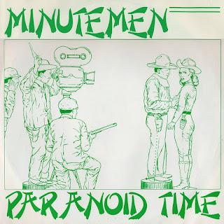 Minutemen, Paranoid Time