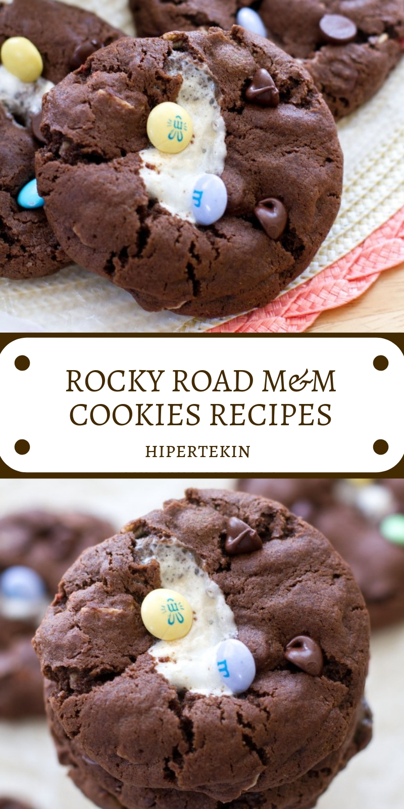 ROCKY ROAD M&M COOKIES RECIPES