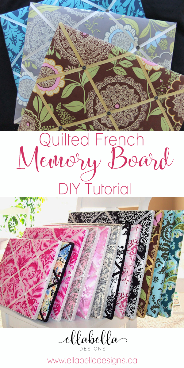 Quilted French Memory Board DIY Tutorial by Ellabella Designs
