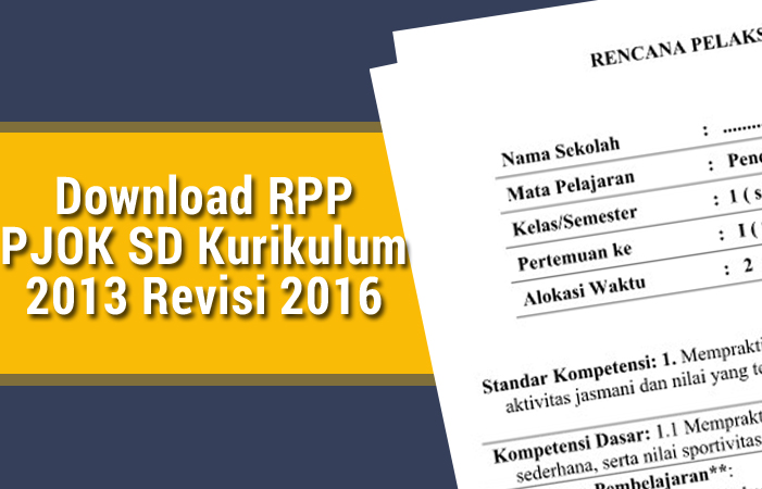 Download Rpp Pjok Sd Kurikulum 2013 Revisi 2016 Kurikulum 2013 Revisi Blog