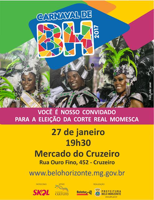 Sim! Belo Horizonte terá Corte Real Momesca em 2017!