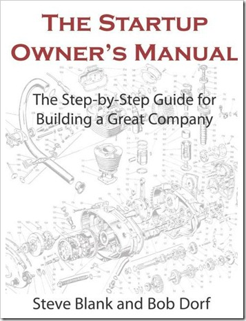 The startup owner's manual: The step- by- step guide for building a great company