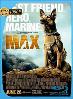 Max Mi Heroe y Amigo 2015 HD [1080p] Latino [GoogleDrive] DizonHD