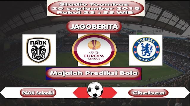 Prediksi Bola PAOK Saloniki vs Chelsea 20 September 2018