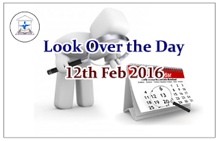 Look Over the Day – 12th Feb 2016