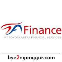 Rekrutmen Kerja PT Toyota Astra Financial Services 2018