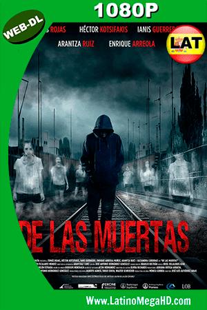 De las Muertas (2016) Latino HD WEB-DL 1080P ()