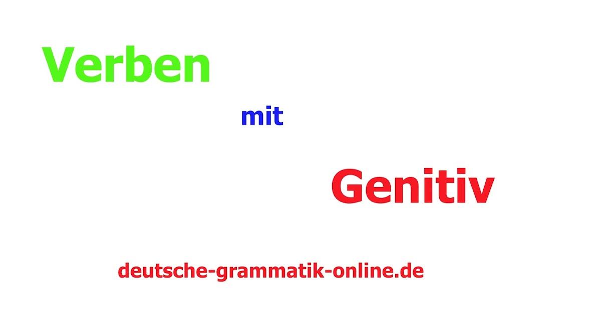 Verben Mit Genitiv Deutsche Grammatik Online