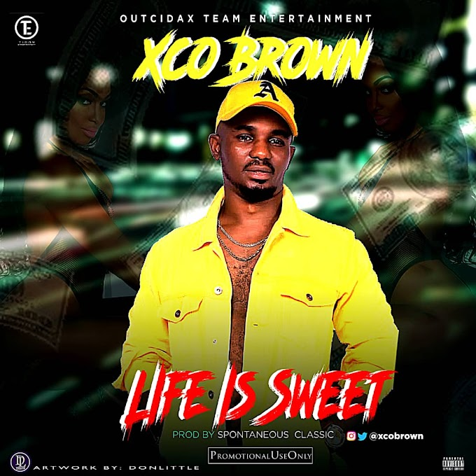 (LG Music) Xco Brown - Life is Sweet___Prod by_Spontaneous