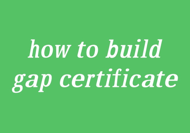 how to build gap certificate