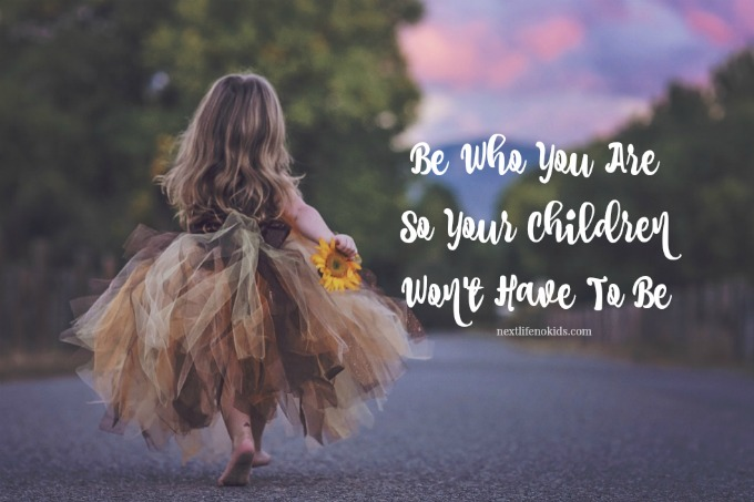 Next Life NO Kids - Be Who You Are So Your Children Won't Have To #momguilt #letsstop