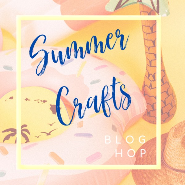 Summer Crafts Blog Hop