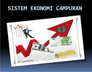 Pengertian Sistem Ekonomi Campuran