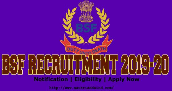 BSF recruitment 2019-20