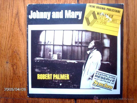 "Single promocional de Renault de ""Johnny and Mary"" de Robert Palmer."