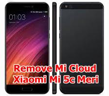 Bypass Mi Cloud Xiaomi Mi 5c