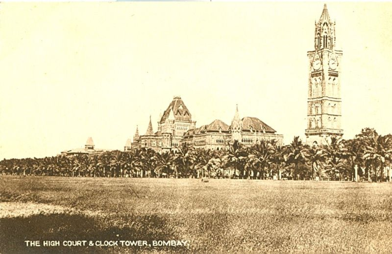 The High Court and Clock Tower - Bombay (Mumbai)