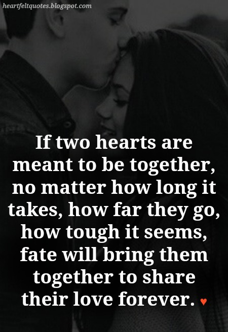 10 Best Meant To Be Together Love Quotes Heartfelt Love And Life