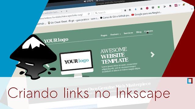 Vídeo: Aprenda a criar links no Inkscape e simule a navegação em um site