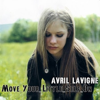 Avril Lavigne - Move Your Little Self On