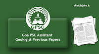 Goa PSC Assistant Geologist Previous Papers